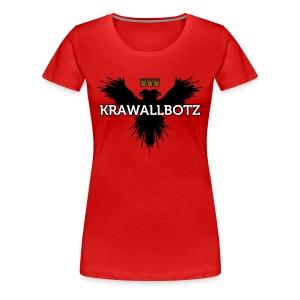 Krawallbotz - Frauen Premium T-Shirt