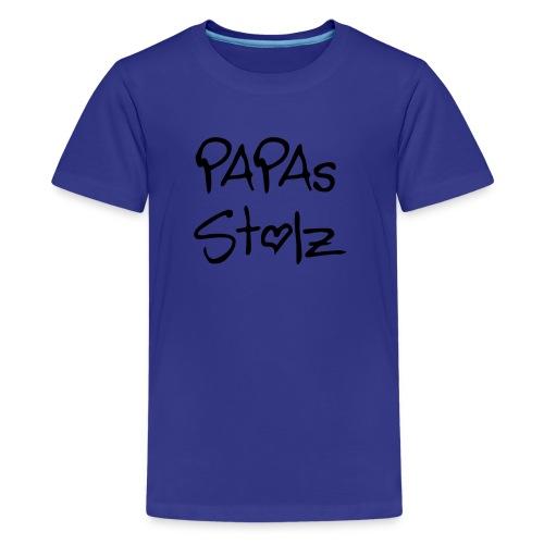 Papa´s Stolz - Teenager Premium T-Shirt