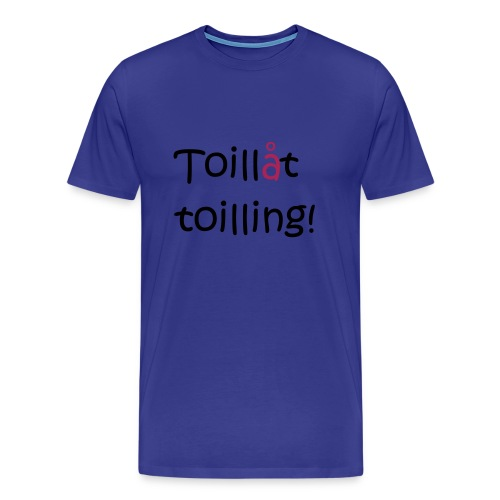 Toilling - Premium T-skjorte for menn
