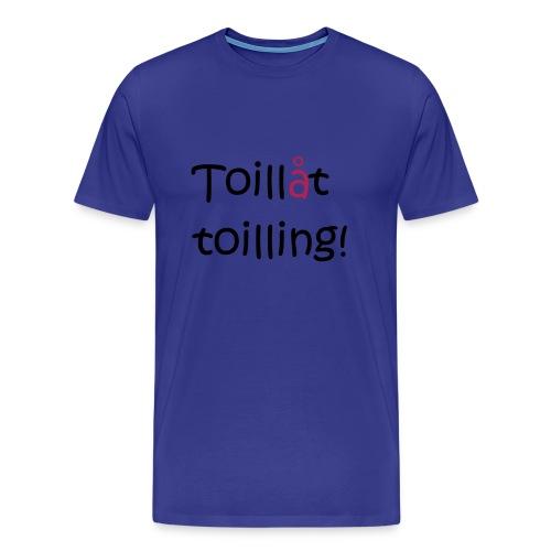 Toilling - Premium T-skjorte for menn