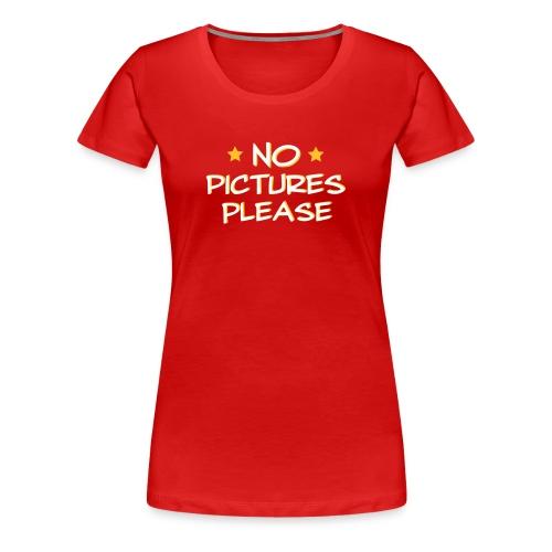 für Stars unter den Frauen - Frauen Premium T-Shirt