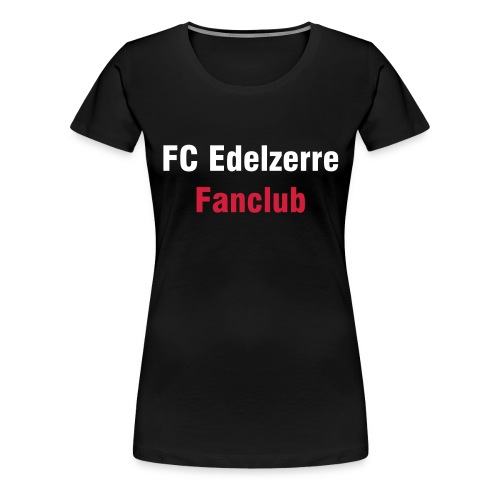 Fanclub Girlie 2 - Frauen Premium T-Shirt