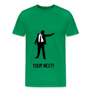 Your Next! - Men's Premium T-Shirt