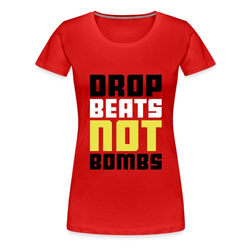 Drop The Beat's - Women's Premium T-Shirt