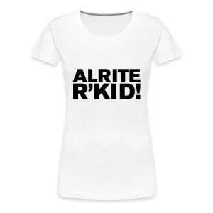 R'kid manchester saying - Women's Premium T-Shirt