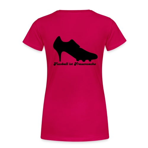 Frauenshirt Frauenfussball mit Aufdruk hinten - Frauen Premium T-Shirt