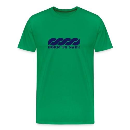Born to sail - Männer Premium T-Shirt