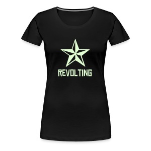 Revolting, womens, NEON text, any colour. - Women's Premium T-Shirt