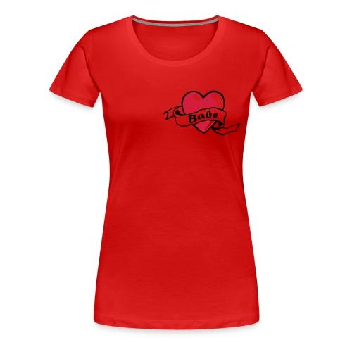 Babe Shirt - Frauen Premium T-Shirt