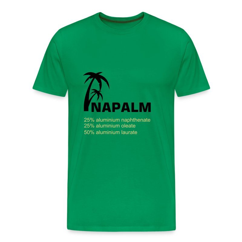 Apocalypse Now- napalm - Men's Premium T-Shirt