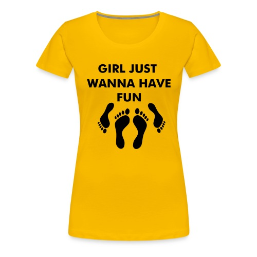 girl just wanna have fun (jaune) - T-shirt Premium Femme