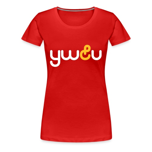 ywu girlie - Frauen Premium T-Shirt
