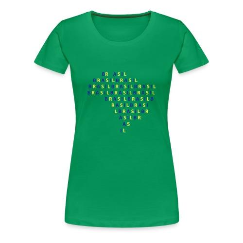 Brazilera - T-shirt Premium Femme
