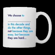 Mugs & Drinkware ~ Mug ~ We Choose To Mug