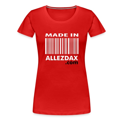 Made in [Rouge - F] - T-shirt Premium Femme