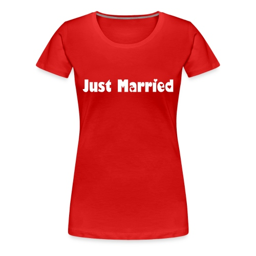 Just Married - Front Print Only - Women's Premium T-Shirt