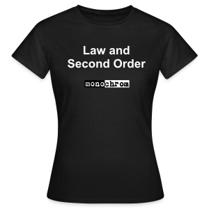 Law and Second Order - weiss - wmn - Women's T-Shirt