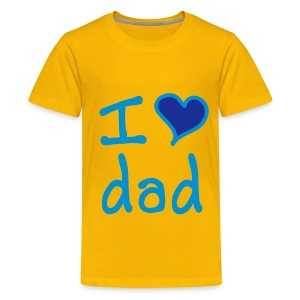 i love dad - Teenage Premium T-Shirt