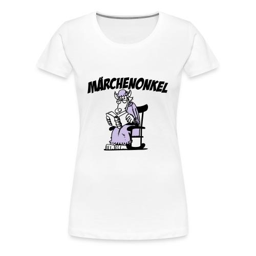 Märchenonkel - Frauen Premium T-Shirt