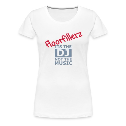 floorfillerz ladies 'pro-DJ' - Women's Premium T-Shirt