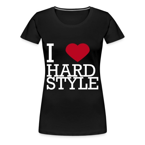 I Love Hardstyle Tee - Vrouwen Premium T-shirt