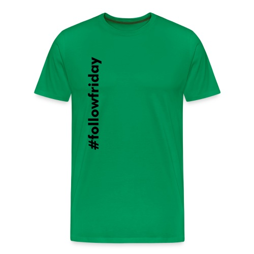 #followfriday | green baby! - Men's Premium T-Shirt