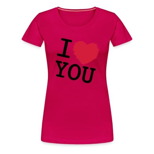 I love you - Naisten premium t-paita