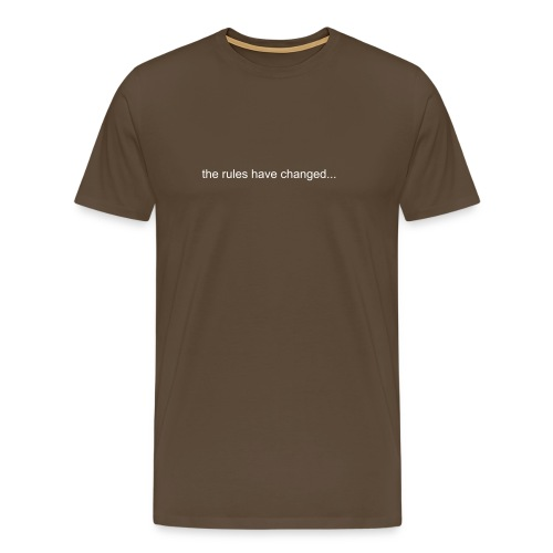 the rules have changed - Men's Premium T-Shirt