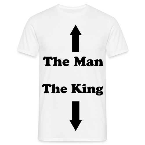 The Man The King - Camiseta hombre