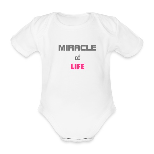 MIRACLE OF LIFE - Vauvan body - Vauvan lyhythihainen luomu-body