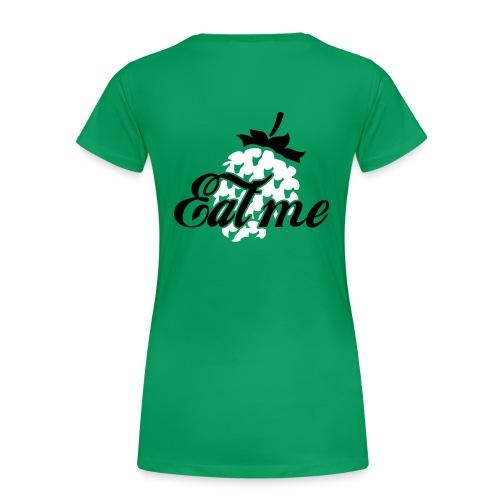 Eat me - Premium-T-shirt dam