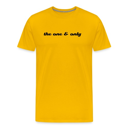 the one & only - Men's Premium T-Shirt