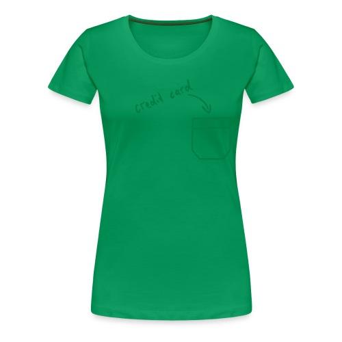 Girls shirt; Credit card - Vrouwen Premium T-shirt