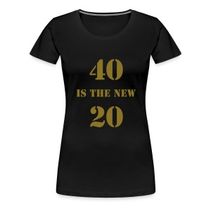 40 is the new.... - black - Women's Premium T-Shirt