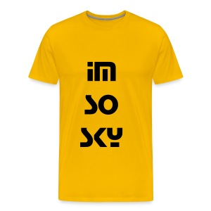 Im So SKY - Men's Premium T-Shirt