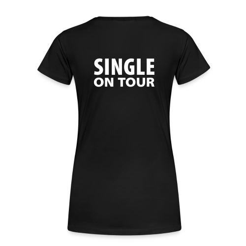 singel on tour - Vrouwen Premium T-shirt