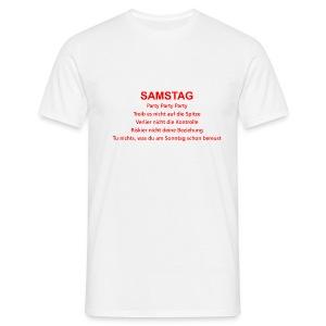 Samstag - Männer T-Shirt