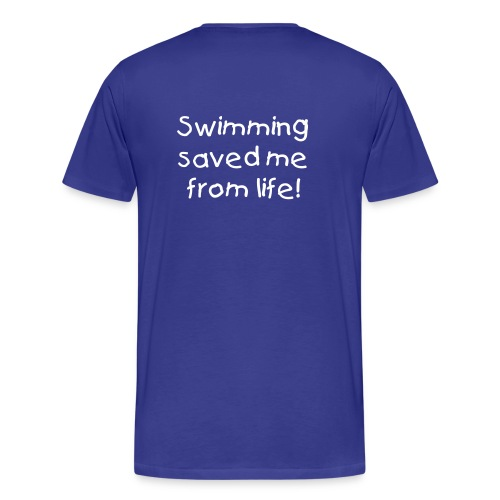 Swimming saved me from life! - Premium-T-shirt herr