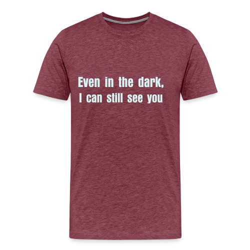 I can still see you - Men's Premium T-Shirt