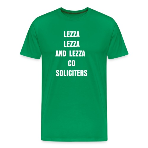 LEZZA LEZZA N LEZZA CO SOLICITERS - Men's Premium T-Shirt
