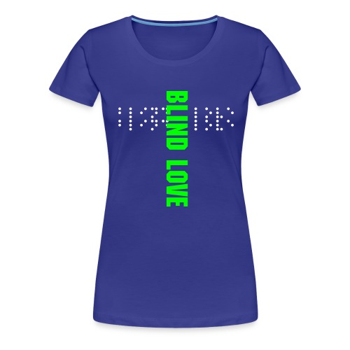 Blind love - Women's Premium T-Shirt