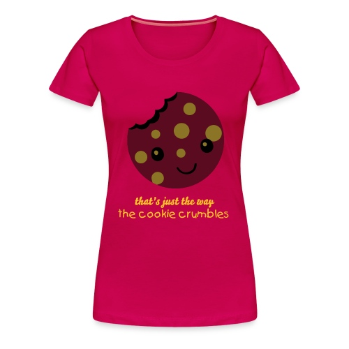 that's just the way the cookie crumbles t-shirt - Women's Premium T-Shirt