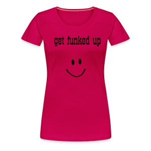 Get Funked girls T-Shirt - Women's Premium T-Shirt