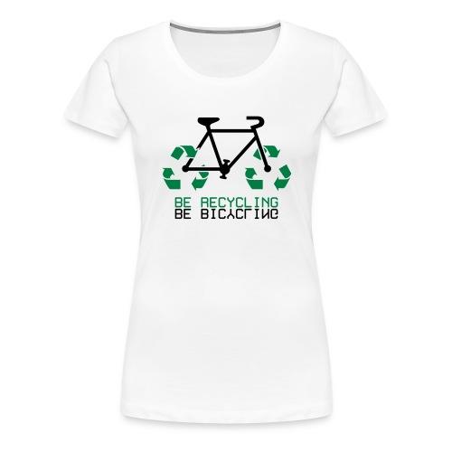 Re-Cycling - T-shirt Premium Femme