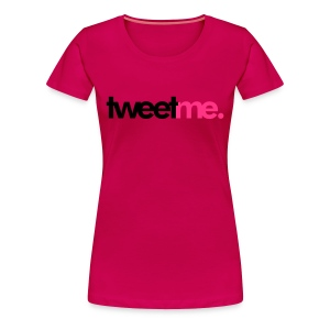 Ladiess Tweet - Women's Premium T-Shirt