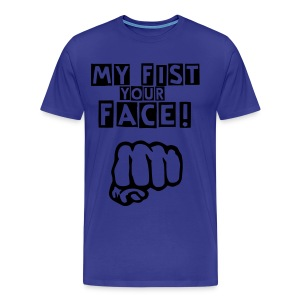 My Fist... - Men's Premium T-Shirt