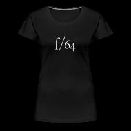 Tee shirts ~ T-shirt Premium Femme ~ f/64