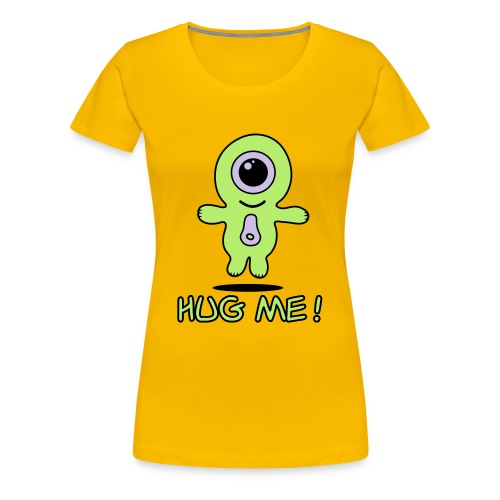 Girls alien hug me - Women's Premium T-Shirt