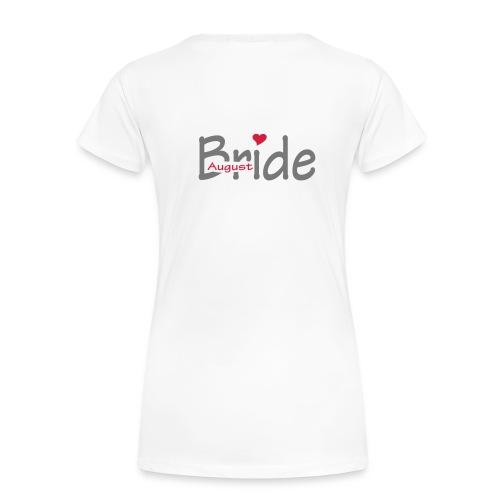 August Bride - Vrouwen Premium T-shirt