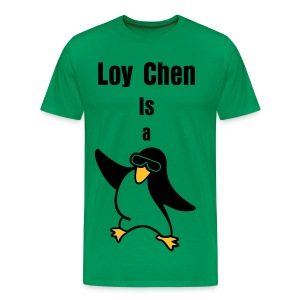 Loy Chen is a penguin - Men's Premium T-Shirt